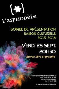 Ouverture saison culturelle Salle Asphodèle