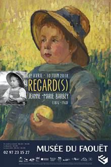 Regard(s), Jeanne-Marie Barbey (1876-1960)