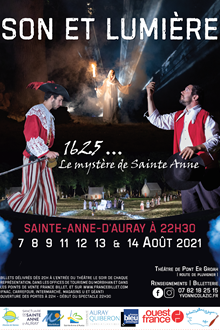 SON ET LUMIERE 1625... Le Mystère de Sainte-Anne