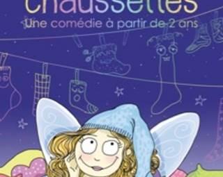 La Fée Des Chaussettes - spectacle enfants ©